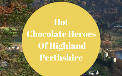 Hot Chocolate Heroes Of Highland Perthshire