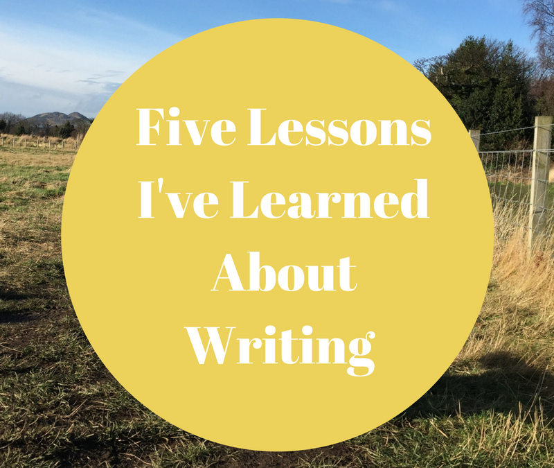 Five Things I've Learned About Writing